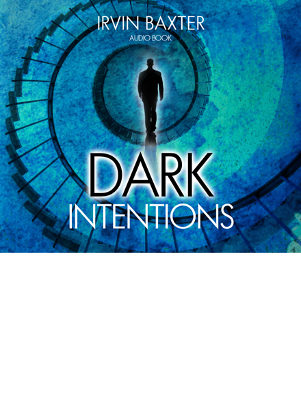 Dark Intentions Book Audio Download