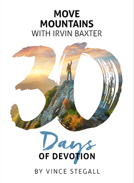 Move Mountains with Irvin Baxter Book