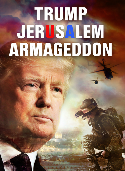 Trump, Jerusalem, Armageddon Video Download
