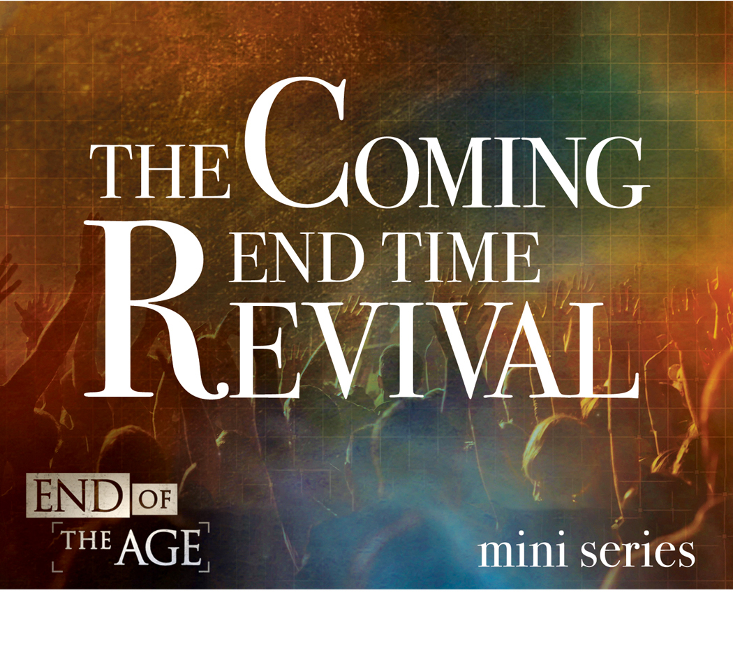 The Coming Endtime Revival (6 Lessons) DVD