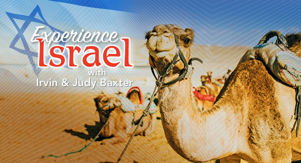 Experience Israel with Irvin and Judy Baxter
