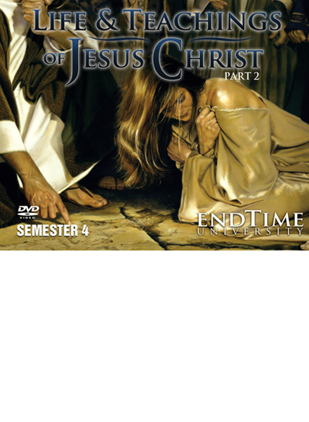 The Life and Teachings of Jesus Christ Part 2 (13 Lessons) DVD