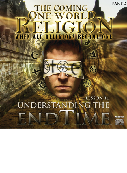 The Coming One-World Religion Part 2 Audio Download